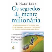 Livro Os Segredos Da Mente Milionária T Harv Eker - Lacrado