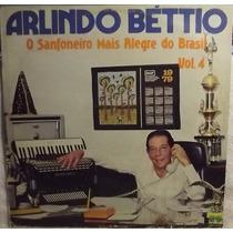 Lp / Vinil Sertanejo: Arlindo Béttio - Vol.4 - 1979