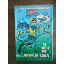 Livro O Meu Pé De Laranja Lima José Mauro De Vasconcelos