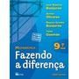 Livro Matématica Fazendo A Diferença 9ª Ano Ed: Ftd