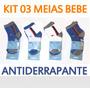 Kit 03 Pares Meia Bebe Antiderrapante Atacado Roupa Bebe