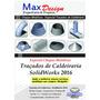 Cd Traçados De Caldeiraria Solidworks 2016