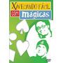 Magica(dvd) Xavecando Facil Com Magicas Via Downloard