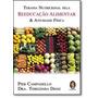 Terapia Nutricional Pela Reeducação Alimentar & Atividade