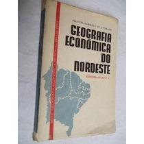 * Livro - Geografia Economica Do Nordeste - Geografia