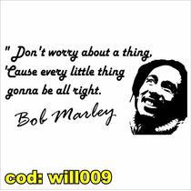 Adesivo De Parede Bob Marley Letra Música Reggae Will009