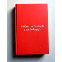 História Da Educação E Da Pedagogia - Lorenzo Luzuriaga