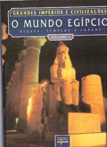 O Mundo Egpcio deuses templos E Faraos 2 Volumes.