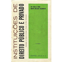 897 Livro- 1971 Lvs- Instituições De Direito Publico Privado