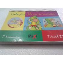 Livro Coleção Iluminuras - 1 Bimestre - Nivel Ii