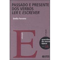 Livro Passado E Presente Dos Verbos Ler E Escrever - Novo