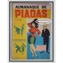 Almanaque De Piadas - Sublime - F(129)