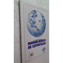 Livro Manual Basico De Exportação - Fiesp Sebrae