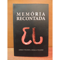 Livro Memória Recontada Jorge Veloso
