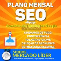 Plano Mensal Seo Off Page - Backlinks Pirâmide Pbn Edu/gov