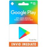 Cartão Google Play Store Gift Card R$15 Reais Br Imediato