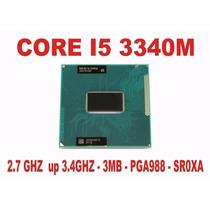 Processador Core I5 3340m Notebook 3ª Geração Sr0xa Pga988b