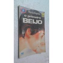 Livro O Primeiro Beijo - Marcia Kupstas - 32ª Edição