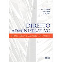 Direito Administrativo Autor: Maria Sylvia Zanella Di Pietro