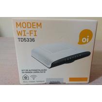 Modem E Roteador Oi Vdsl Technicolor Td5336 Wifi 100 Mb
