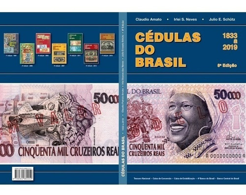 # Catalogo  Cédulas Do Brasil 8a.edição 2019 - Livro Cédula
