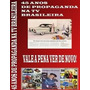 Dvd Comerciais Antigos - 45 Anos De Propaganda Na Tv
