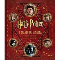 Livro Harry Potter - A Magia Do Cinema Ed Definitiva Rowling