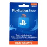 Cartão Playstation Store Gift Card Psn Crédito De 310 Reais