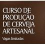 Curso Presencial De Cerveja Artesanal Caseira - O Melhor!!!