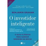 O Investidor Inteligente - 2ª Ed. 2017