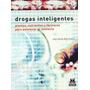 Drogas Inteligentes Plantas Nutrientes Y Fármacos Para Poten