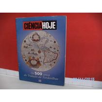 Revista Ciência Hoje Vol17 Nº101 Os 500 Anos Trat Tordesilha