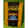 O Livro Dos Andes - Fernando Carraro