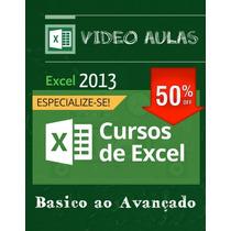 Curso Completo Excel Vídeo Aula + Planilhas Editáveis 2013