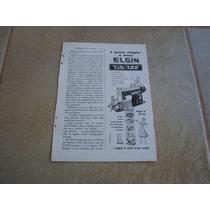 Propaganda Antiga Maquinas De Costura Elgin 1957 Singer