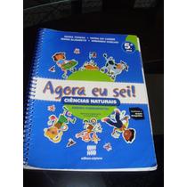 Livro De Ciências 5º Ano Agora Eu Sei! - Editora Scipione