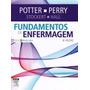 Livro Fundamentos De Enfermagem Potter Perry 8ª Ed.