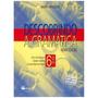Descobrindo A Gramática - Língua Portuguesa - 6º Ano / 5ª Sé
