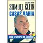 Samuel Klein E Casas Bahia - Por Elias Awad - Frete Grátis