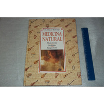 Livro Medicina Natural Musicoterapia Marcio Bontempo 1992