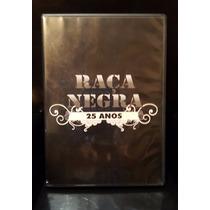Dvd Raça Negra 25 Anos Ao Vivo Cidade De Madre De Deus Bahia