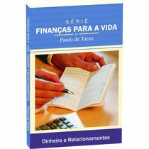 Dinheiro E Relacionamentos - Paulo De Tarso