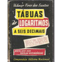 915 Lvr- Livro 1962- Tábuas De Logaritmos A Seis Decimais