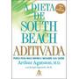 Dieta De South Beach Aditivada, A Sextante