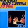 Cd Edson Cordeiro Disco Clubbing Ao Vivo