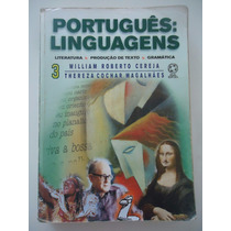 Português Linguagens Volume 3 - William Cereja E Thereza