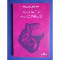 Livro - Minha Tia Me Contou - Marina Colasanti
