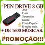 Pen Driver  Com Garantia Imagens Video Musica
