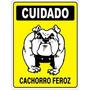 Placa Advertência Cão Cuidado Cachorro Feroz 20x30