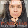 Cd Natalie Merchant Paradise Is There: New Tigerlin Digipack